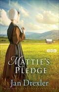 Matties Pledge (#2 in Journey To Pleasant Prairie Series)