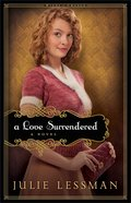 A Love Surrendered (Unabridged, 13 CDS) (#03 in Winds Of Change Audiobook (Lessman) Series)