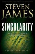 Singularity (#02 in The Jevin Banks Experience Series)