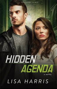 Hidden Agenda (#03 in Southern Crimes Series)