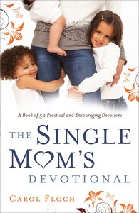 The Single Moms Devotional