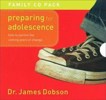 Preparing For Adolescence: How to Survive the Coming Years of Change (Unabridged 8 Cds)
