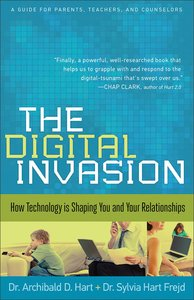 The Digital Invasion