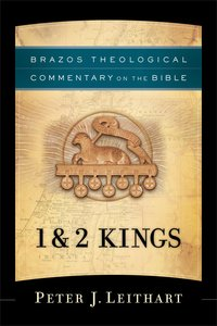 1 & 2 Kings (Brazos Theological Commentary On The Bible Series)