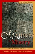 The Judgement Hall (#02 in Majesty In Misery Series)