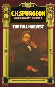 Full Harvest (Volume 2) (C H Spurgeon Series)