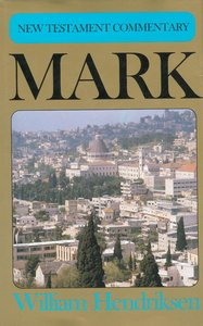 Mark (New Testament Commentary Series)