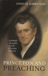 Princeton and Preaching