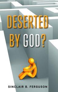 Deserted By God