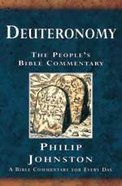 Deuteronomy (Peoples Bible Commentary Series)