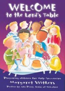 Welcome to the Lords Table (Teachers Edition)