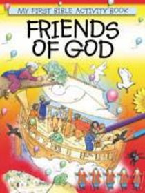 My First Bible Activity Book: Friends of God