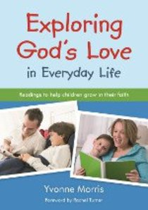 Exploring Gods Love in Everyday Life