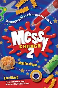 Ideals For All Ages (New Edition) (Messy Church Series)