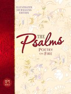 Tpt: Psalms Poetry On Fire Illustrated Journaling Bible
