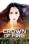 Crown of Fire (#03 in Firebird Series)