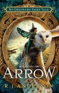 Arrow (#03 in No Ordinary Fairy Tale Series)