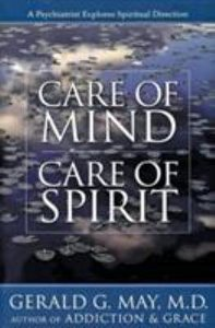 Care of Mind Care of Spirit