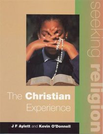 Christian Experience (Pupils Book 2ed) (Seeking Religion Series)