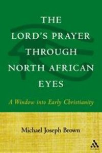 The Lords Prayer Through North African Eyes