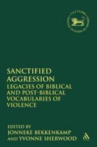 Sanctified Aggression (Journal For The Study Of The Old Testament Supplement Series)
