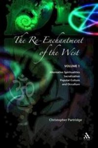 The Re-Enchantment of the West (Volume 1)