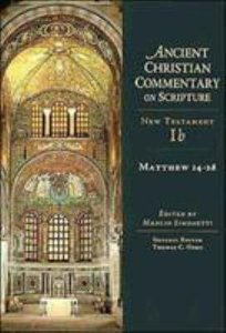 Accs NT: Matthew 14-28 (Ancient Christian Commentary On Scripture: New Testament Series)