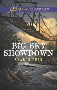 Big Sky Showdown (Love Inspired Suspense Series)