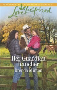 Her Guardian Rancher (Martins Crossing) (Love Inspired Series)