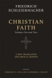Christian Faith: A New Translation and Critical Edition (Two-volume Set)