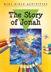 Mini Bible Activities: The Story of Jonah (Mini Bible Activity Books Series)