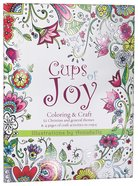 Adult Coloring & Craft Book: Cups Of Joy