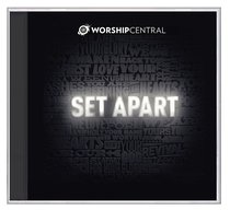 Worship Central: Set Apart