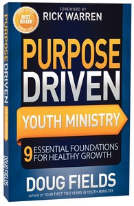 Purpose Driven Youth Ministry (Purpose Driven Youth Ministry Series)