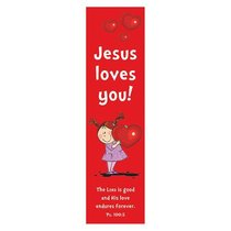 Bookmark Pack: Jesus Loves You (Pack Of 10)