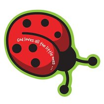 Magnet Laedee Bugg Die-Cut: Ladybug - God Loves All the Little Ones...