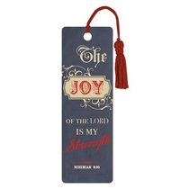 Bookmark With Tassel: Joy of the Lord Nehemiah 8:10