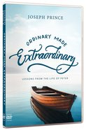 Ordinary Made Extraordinary: Lessons From The Life of Peter
