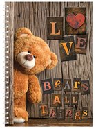 Softcover Journal: Teddy, Love Bears All Things