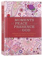 Moments of Peace in the Presence of God (Paisley Edition)