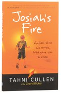 Josiahs Fire: Autism Stole His Words, God Gave Him A Voice