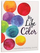 My Life in Color (Adult Coloring Books Series)