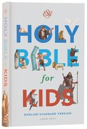 ESV Holy Bible For Kids Large Print (Black Letter Edition)