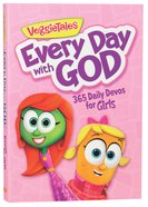 Every Day With God; 365 Daily Devos For Girls (Veggie Tales (Veggietales) Series)