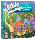 The Wise Mens Story (Bible Mini-pops Series)