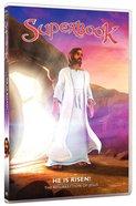 He is Risen! (Superbook Series)
