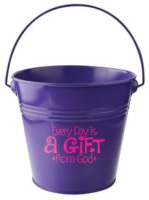Gift Bucket: Every Day is a Gift From God (Dark Purple)
