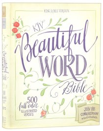 KJV Beautiful Word Bible (Red Letter Edition)