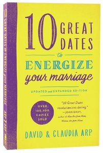 10 Great Dates to Energize Your Marriage (& Expanded)