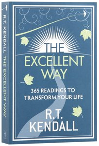 The Excellent Way:365 Readings to Transform Your Life